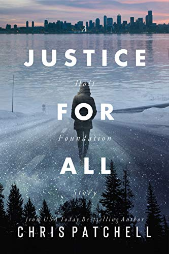 Justice for All (A Holt Foundation Story Book 1)