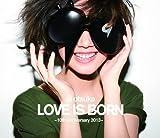 LOVE IS BORN 〜14th Anniversary 2017〜