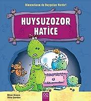 Huysuzozor Hatice