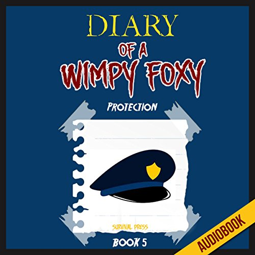 Diary of a Wimpy Foxy (Book 5): Protection cover art