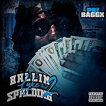 Ballin Lyke Spalden 2
