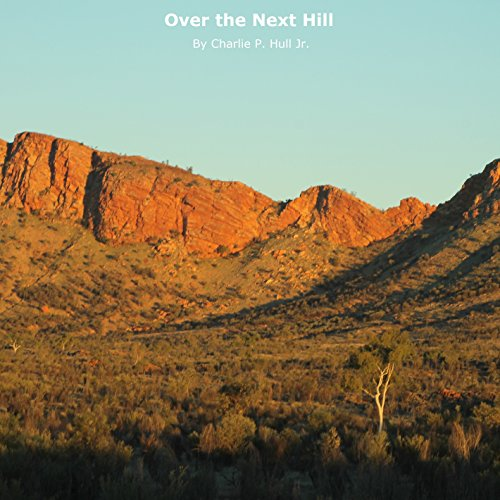 Over the Next Hill audiobook cover art