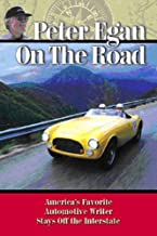 Peter Egan on the Road: America's favorite automotive writer stays off the Interstate