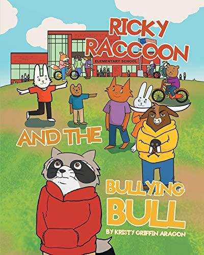 Ricky Raccoon and the Bullying Bull (English Edition)