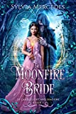 The Moonfire Bride (Of Candlelight and Shadows Book 1) (Kindle Edition)
