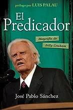 El predicador: Biography of Billy Graham (Spanish Edition)