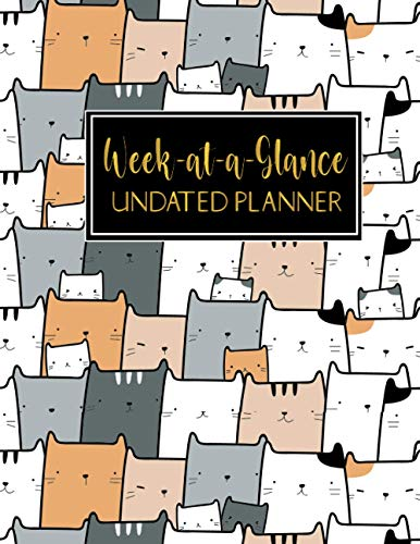 Week-at-a-Glance undated planner: Yearly Planner,Undated 12 Months Planner,52 weeks Planner with Do to List,Phonebook and password Log, Note and Grid ... Planner Notebooks,Cute Cat Pattern Cover