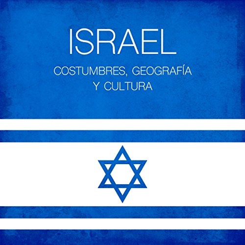 Israel: Costumbres, geografía y cultura [Israel: Geography, Customs and Culture] copertina
