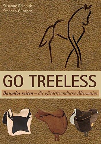Go Treeless - Baumlos Reiten: Die pferdefreundliche Alternative