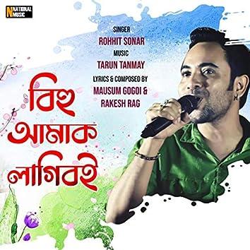 Bihu Amak Lagiboi - Single