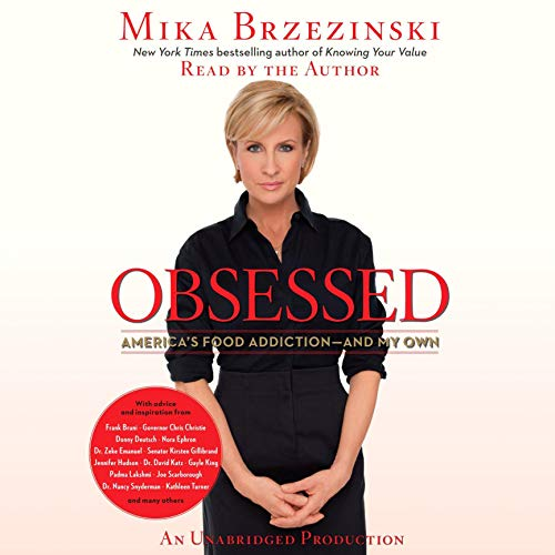 Obsessed Audiobook By Mika Brzezinski cover art