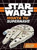 Star Wars. Monta tu supernave. Construye tu Halcón milenario