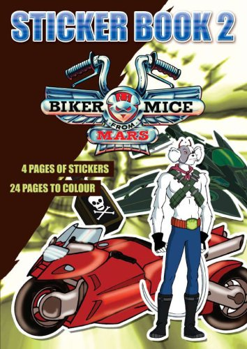 Biker Mice from Mars: Sticker Bk. 2
