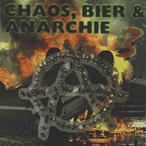 Chaos, Bier & Anarchie 3