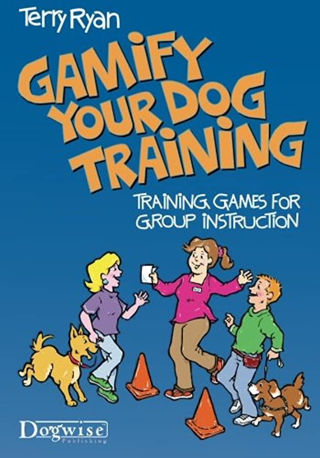 福祉順番コンドームGamify Your Dog Training: Training Games for Group Instruction