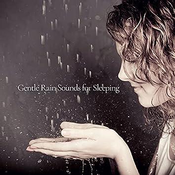 Gentle Rain Sounds for Sleeping