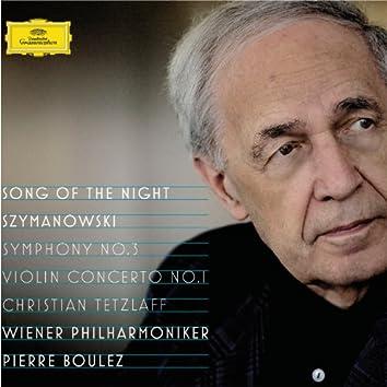 Szymanowski: Violin Concerto No.1, Op.35; Symphony No.3, Op.27 ''Song Of The Night''