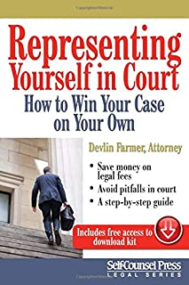 Representing Yourself in Court (US): How to Win Your Case on Your Own (Legal Series)