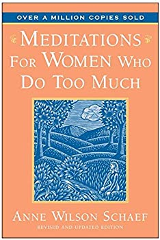 Paperback Meditations for Women Who Do Too Much - 10th Anniversary Book