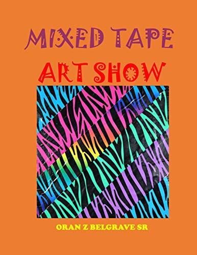 MIXED TAPE ART SHOW