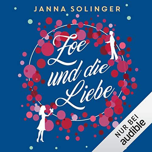 Zoe und die Liebe cover art