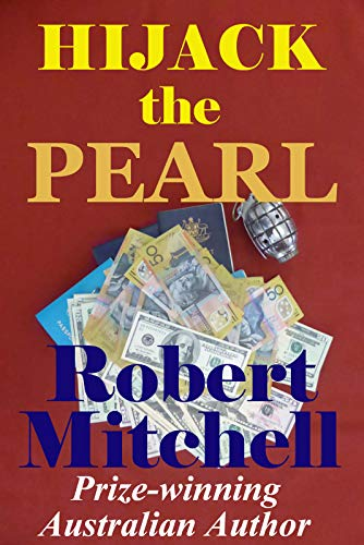 Book: TAKING THE PEARL by Robert William Mitchell