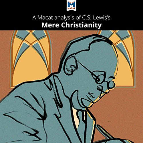 A Macat Analysis of C. S. Lewis's Mere Christianity audiobook cover art