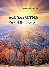 Maranatha: the Lord is Coming
