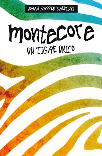 Montecore: Un tigre único (Miscelánea) (Spanish Edition)