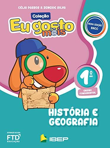 Eu Gosto Mais - História e Geografia - 1º ano
