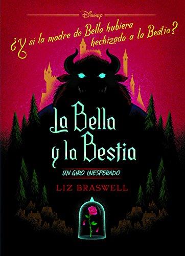 La Bella y la Bestia. Un giro inesperado: Narrativa
