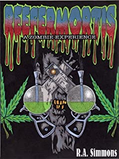 Reefermortis, A Zombie Experience