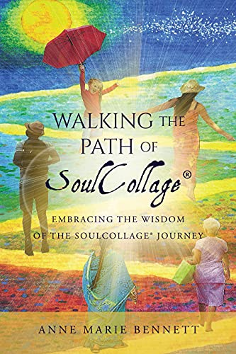 Walking the Path of SoulCollage: 87 Essays Embracing the Wisdom of the SoulCollage Journey (Personal Growth Through Intuitive Art) (English Edition)