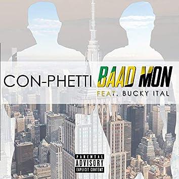 Baad Mon (feat. Bucky Ital)
