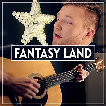 Fantasy Land (Acoustic)