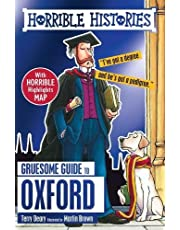 Gruesome Guide to Oxford (Horrible Histories)