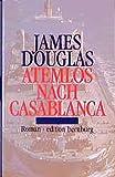 James Douglas: Atemlos nach Casablanca
