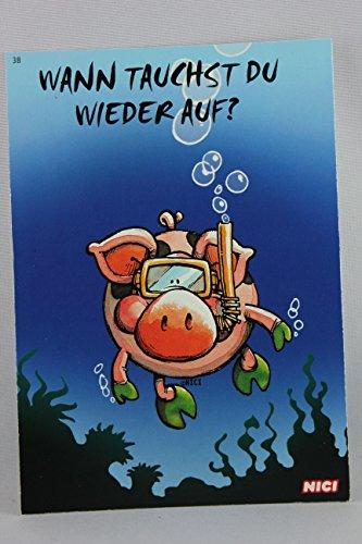 Nici - 60123 - Postkarte, Nr. 38, Freundschaft Liebe, Schwein, Wann tauchst du wieder auf?