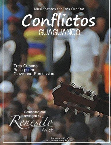 Conflictos: (Guaguancó)Tres Cubano, Bass guitar, Clave and percussion (Music scores for Tres CUbano)