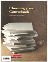 Choosing Your Coursebook (Handbooks for the English Classroom)