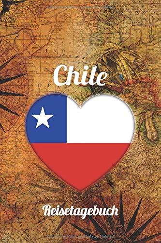 Chile Reisetagebuch: A5 Reise Journal I Notizbuch I Urlaubs Planer I Road trip Planer I Travel notebook I 6X9 Pocket journal I Geschenk für Backpacker
