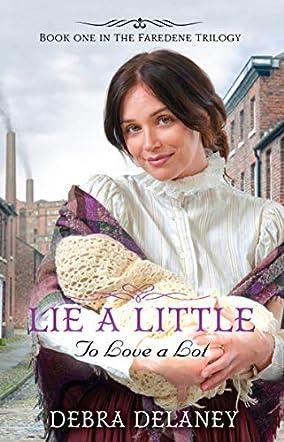 Lie A Little . . . To Love A Lot