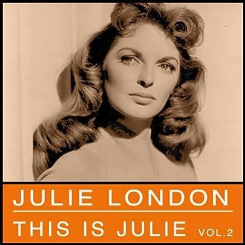 This Is Julie, Vol. 2