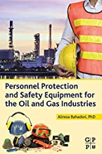 Personnel Protection and Safety Equipment for the Oil and Gas Industries (English Edition)