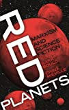 Red Planets Marxism and Science Fiction
