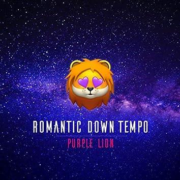 Romantic Down Tempo