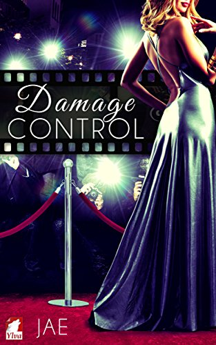 Damage Control (The Hollywood Series Book 2) by [Jae]