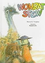 Wombat Stew by Marcia K. Vaughan (1986-04-05)