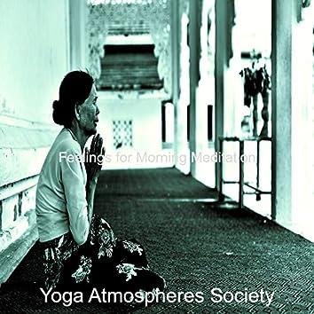 Feelings for Morning Meditation