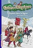 La cabane magique, Tome 53 - Espions dans la légion